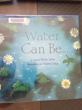 Water Can Be...